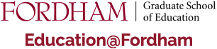 Fordham Graduate School of Education | Education@Fordham
